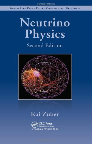 Neutrino Physics, Second Edition (Series in High Energy Physics, Cosmology and Gravitation) by Kai Zuber (2011-08-04)