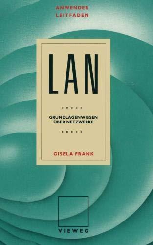 Anwenderleitfaden LAN: Grundlagenwissen über Netzwerke