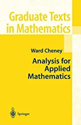 Analysis for Applied Mathematics (Graduate Texts in Mathematics)