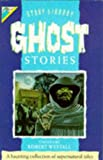 Image de Ghost Stories (Kingfisher Story Library)