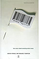 Brand Spirit: How Cause Related Marketing Builds Brands Hardcover