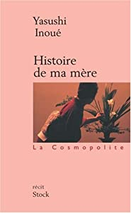 """Afficher """"Histoire de ma mère"""""""