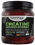 GloryFeel Creatin Monohydrat Pulver 500g - 100% Rein und Laborgeprüft - Markenqualität Vegan und...
