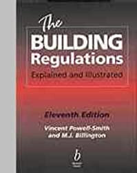 The Building Regulations Explained and Illustrated