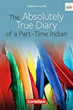 Cornelsen Senior English Library - Literatur: The Absolutely True Diary of a Part-Time Indian: Ab 10. Schuljahr. Textband mit Annotationen