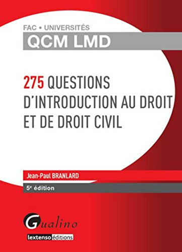 QCM LMD - 275 questions d'Introduction au Droit et de droit civil, 5ème édition par Jean-paul Branlard