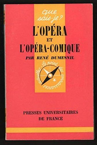 L'opéra et l'opéra-comique.