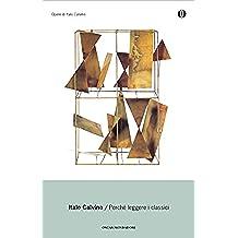 Perché leggere i classici (Oscar opere di Italo Calvino) (Italian Edition)