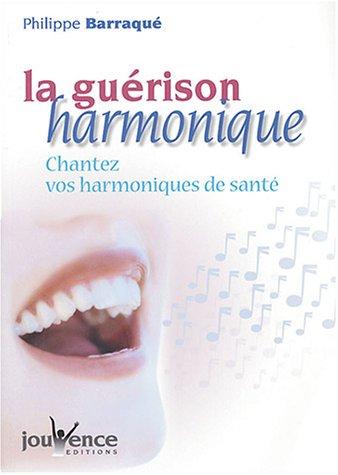 la-guerison-harmonique-chantez-vos-harmoniques-de-sante