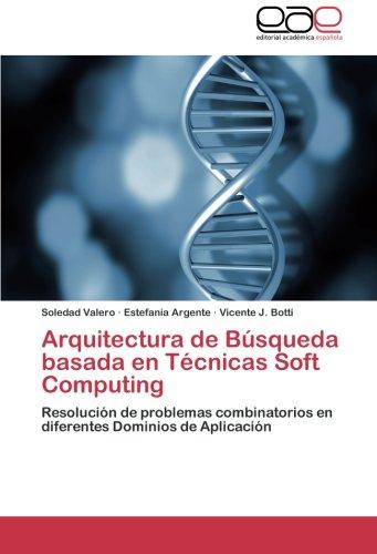 Arquitectura de Búsqueda basada en Técnicas Soft Computing
