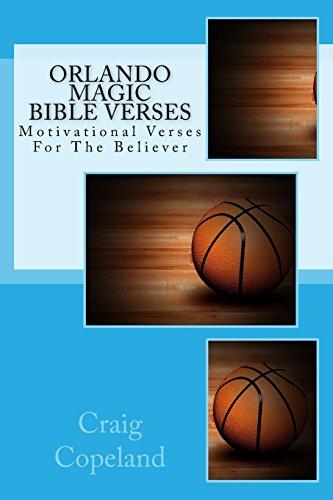 Orlando Magic Bible Verses: Motivational Verses For The Believer (The Believer Series) por Craig Copeland
