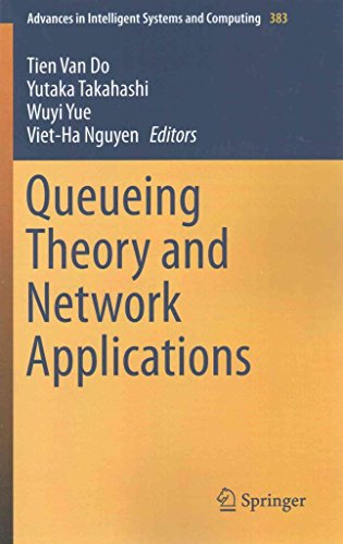 [(Queueing Theory and Network Applications 2015)] [Edited by Tien van Do ] published on (September, 2015)