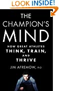 #7: The Champion's Mind: How Great Athletes Think, Train, and Thrive