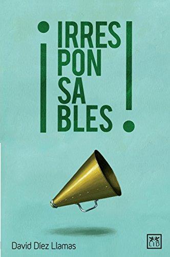 Irresponsables (VIVA) por David Diez Llamas