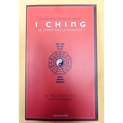 Ching. Il Libro Delle Risposte