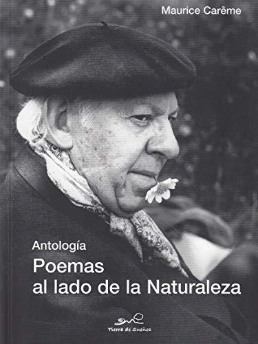 Poemas al lado de la Naturaleza: Antología bilingüe (Tierra de Sueños)