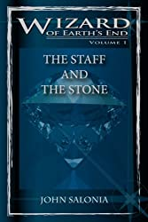 THE STAFF AND THE STONE (WIZARD OF EARTH'S END Book 1)