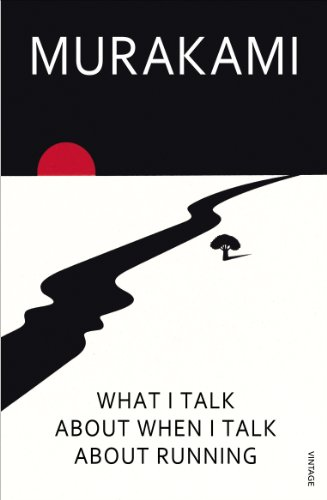 What I Talk About When I Talk About Running por Haruki Murakami