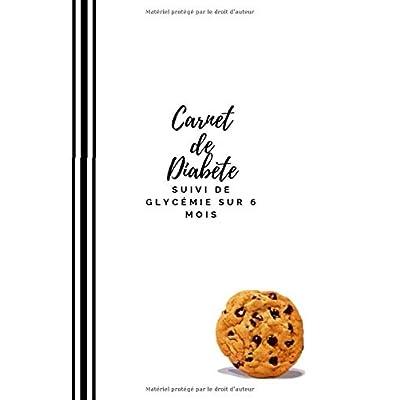 Carnet de Diabète: Suivi de Glycémie sur 6 mois