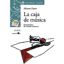 La caja de música (Literatura Infantil (6-11 Años) - Sopa De Libros (Teatro))