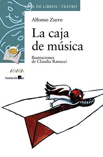 La caja de música (Literatura Infantil (6-11 Años) - Sopa De Libros (Teatro)) por Alfonso Zurro