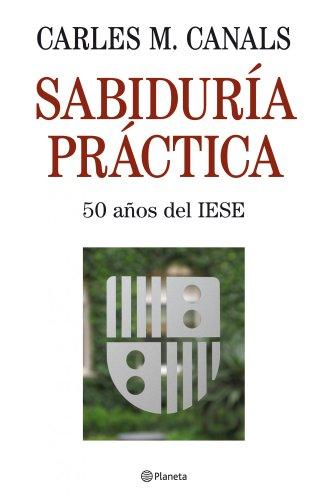 Sabiduría práctica por Carles M. Canals