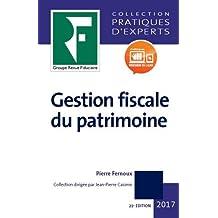 Gestion fiscale du patrimoine 2017