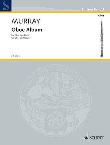 Oboe Album: Ausgewählte Stücke. Oboe und Klavier. (Edition Schott)