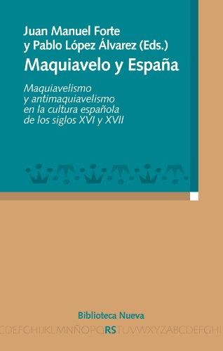 MAQUIAVELO Y ESPAÑA (RAZÓN Y SOCIEDAD) por Juan Manuel Forte