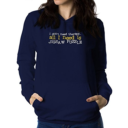 Teeburon I DON'T NEED THERAPHY ALL I NEED IS Jigsaw Puzzle Sudadera con capucha para mujer
