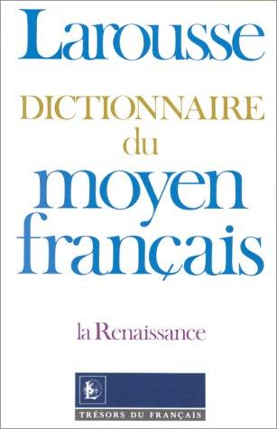 Dictionnaire du moyen français par A.-J. Greimas, T. Keane