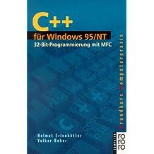 C++ für Windows 95/NT: 32-Bit-Programmierung mit MFC