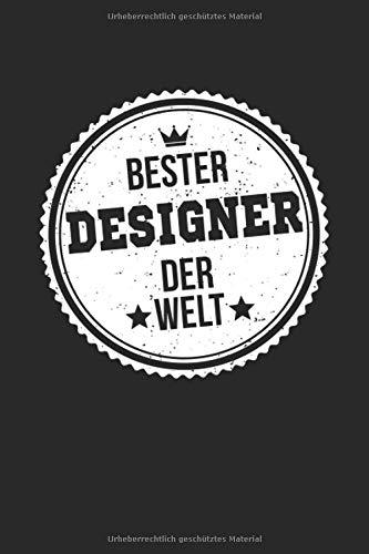 Bester Designer Der Welt: A5 Punktiertes • Notebook • Notizbuch • Taschenbuch • Journal • Tagebuch - Ein lustiges Geschenk für die Besten Männer Der Welt