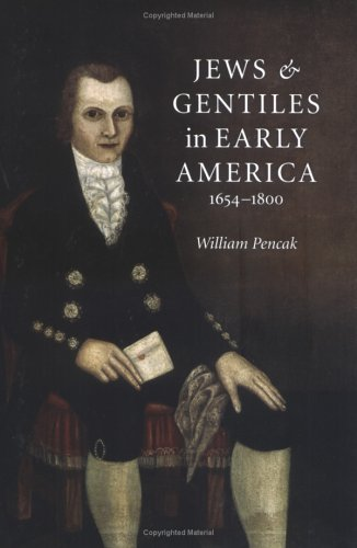 Jews and Gentiles in Early America: 1654-1800