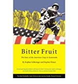 [BITTER FRUIT] by (Author)Kinzer, Stephen on Dec-23-05