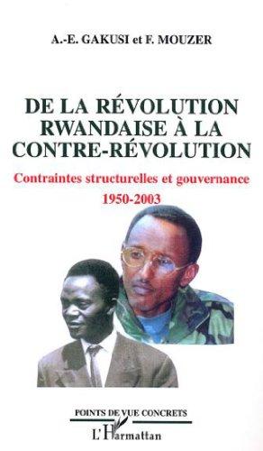 De la révolution Rwandaise à la contre-révolution : Contraintes structurelles et gouvernance, 1950-2003