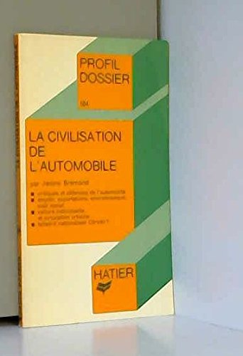 la-civilisation-de-l-39-automobile