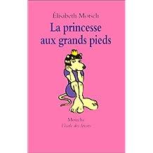 La princesse aux grands pieds