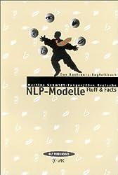 NLP-Modelle: Fluff & Facts. Das Basiskurs-Begleitbuch