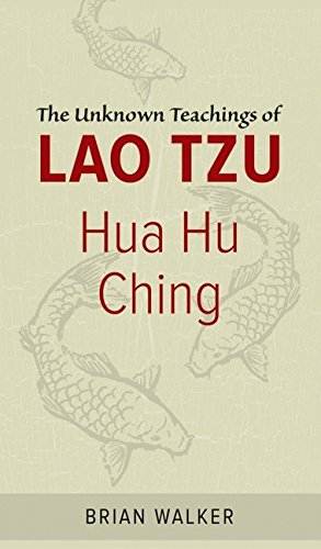 Hua Hu Ching: The Unknown Teachings of Lao Tzu par Brian Walker