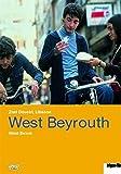 West Beyrouth (1998) ( Beyrouth Al Gharbiyya ) ( West Beirut )