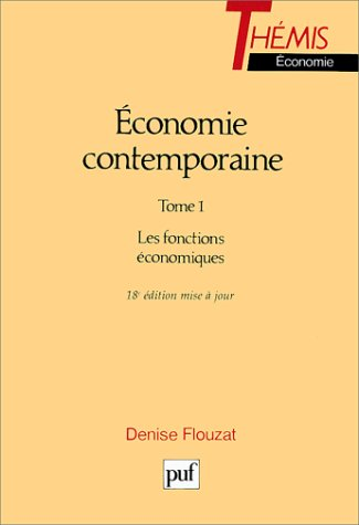 Économie comtemporaine, tome 1 : Les Fonctions économiques