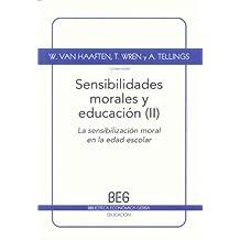 Sensibilidades morales y educación Vol. 2: El desarrollo moral en la edad preescolar (BEG / Educación)