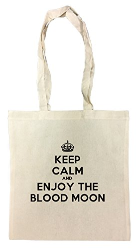 Keep Calm And Enjoy The Blood Moon Cotton Borsa Della Spesa Riutilizzabile Cotton Shopping Bag Reusable