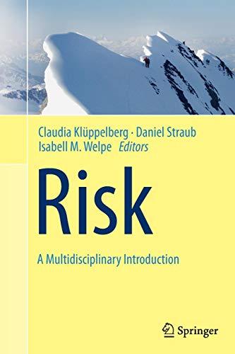 Risk - A Multidisciplinary Introduction
