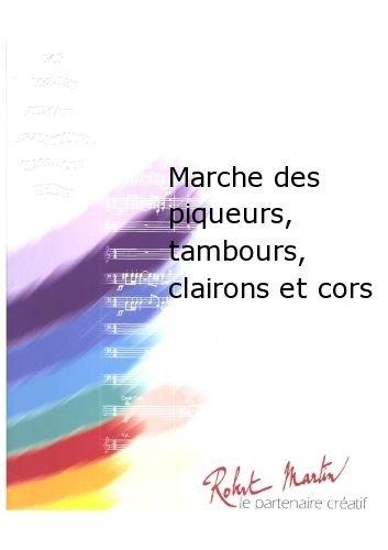 Robert Martin Meline-Marche del piqueurs, Tambours, Note di Clairons et Cors Jazz & Blues Big Band