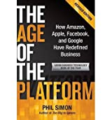 [AGE OF THE PLATFORM] by (Author)Simon, Phil on Sep-30-11