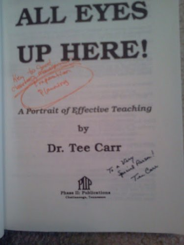All Eyes Up Here!: A Portrait of Effective Teaching