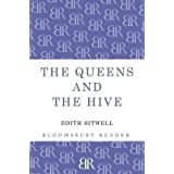 [The Queens and the Hive] (By: Dame Edith Sitwell) [published: May, 2013]