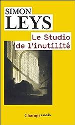Le Studio de l'inutilité (Champs Essais) (French Edition)